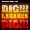 Dig Lazarus Dig