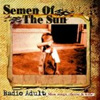 Semen of the sun