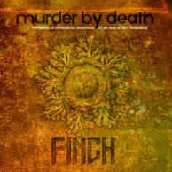 Murder By Death Finch
