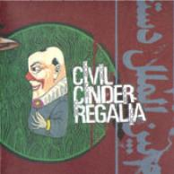 Civil Cinder Regalia