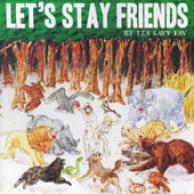 Lets stay friends