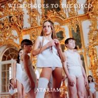 Atariame - Weirdo Goes To The Disco