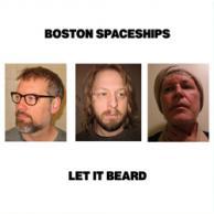 Boston Spaceships Let it beard