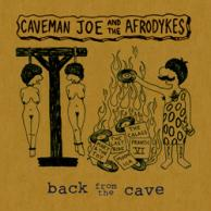 Caveman Joe & The Afrodykes Back from the cave
