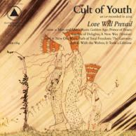 Love Cult Of Youth Love will prevail