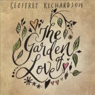 Geoffrey Richardson The Garden Of Love