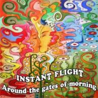 Around Instant Flight Around the gates of morning