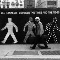 Between Lee Ranaldo Between the times and the tides