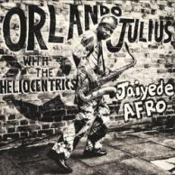Orlando Julius & The Heliocentrics Jaiyede Afro