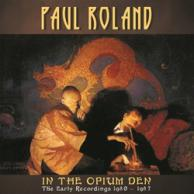 Paul Roland - In The Opium Den