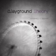 Playground Theory Speaking of secrets