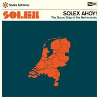 Solex Solex Ahoy! The sound map of the Netherlands