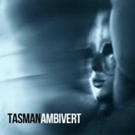 Tasman Ambivert