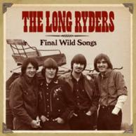 The Long Ryders - Final Wild Songs