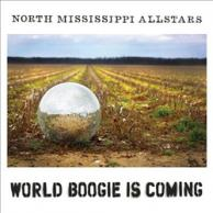 North Mississippi Allstars World boogie is coming