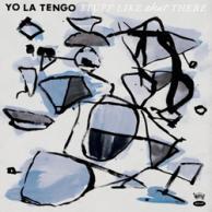 Yo La Tengo Stuff Like That There