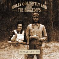 Holly Golightly and the Brokeoffs No help coming
