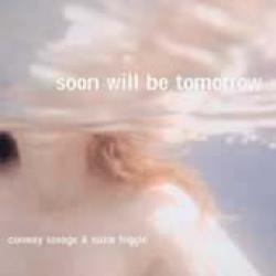 Soon will be tomorrow