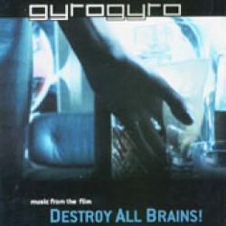 Destroy all brains