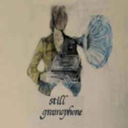 Still Gramophone