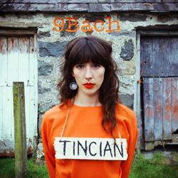 9Bach Tincian