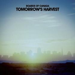 Board of Canada - Tomorrow΄s harvest