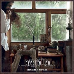 Crestfallen - Chamber Works