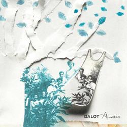Dalot Ancestors ep