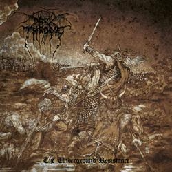 Under Darkthrone The Underground Resistance
