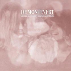 De Montevert Vanner & Ovanner/ Friends & Enemie