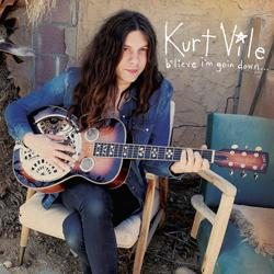 Kurt Vile B΄lieve I΄m Goin Down