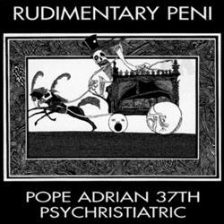 Pope Rudimentary Peni Pope Adrian 37th Psychristiatric