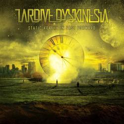 Static Tardive Dyskinesia Static apathy in fast forward