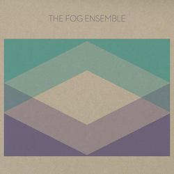 The Fog Ensemble The Fog Ensemble