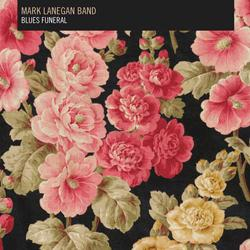 Mark Lanegan Blues funeral