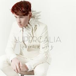 Patrick Wolf Lupercalia