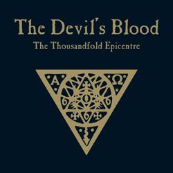The Devil΄s Blood The thousandfold epicentre