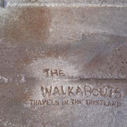Walkabouts Travels In the dustland
