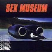 Sex Museum-Sonic