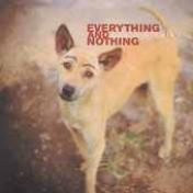 Everything and nothing