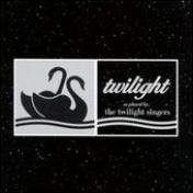 Twilight singers as played by the twilight singers