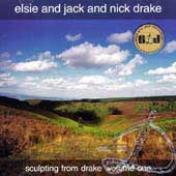 Elsie and Jack and Nick Drake