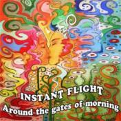 Around Instant Flight Around the gates of morning
