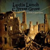 Lydia Lunch & Cypress Grove A Fistful Of Desert Blues