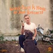 World Morrissey World Peace Is None Of Your Business