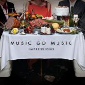 Music Go Music Impressions