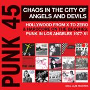 Punk 45 - Chaos In The City Of Angels And Devils