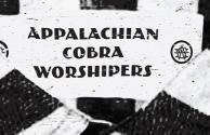 Appalachian Cobra Worshipers