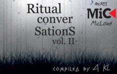 Ritual Conversations Vol. II