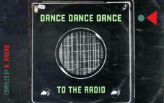 Dance, dance to the radio...